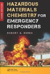 Hazardous Materials Chemistry for Emergency Responders, Third Edition (repost)