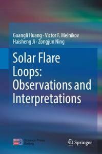 Solar Flare Loops: Observations and Interpretations