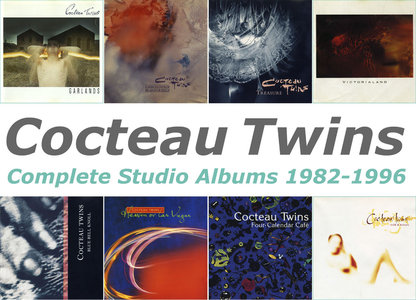 Cocteau Twins - Complete Studio Albums 1982-1996 (8CD) [Non-Remastered Releases]