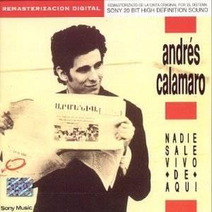 Andrés Calamaro - Nadie sale vivo de aquí
