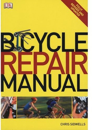 Bicycle Repair Manual (Repost)