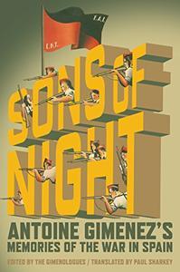 The Sons of Night: Antoine Gimenez's Memories of the War in Spain