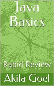 Java Basics: Rapid Review