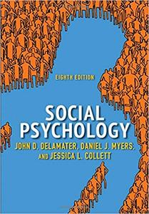 Social Psychology, 8 edition