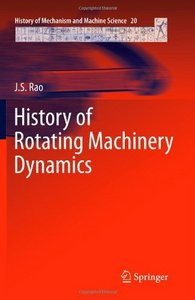 History of Rotating Machinery Dynamics