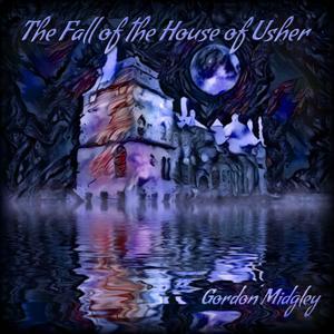 Gordon Midgley - The Fall of the House of Usher (2017)
