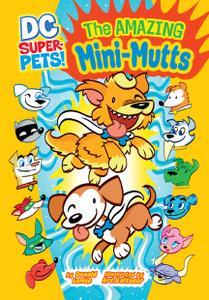 DC Super-Pets - The Amazing Mini Mutts (2013) (digital-Empire
