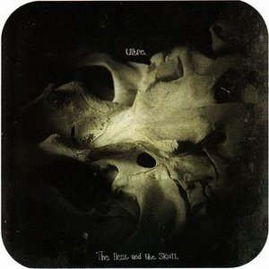 Ultre - The Nest And The Skull (2009)