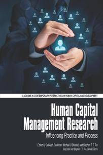 Human Capital Management Research : Influencing Practice and Process