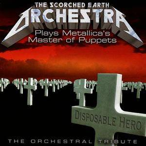 """The Scorched Earth Orchestra - Plays Metallica's """"Master Of Puppets"""": The Orchestral Tribute (2006) {Vitamin} **[RE-UP]**"""