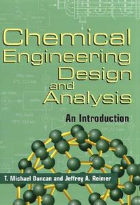 Chemical engineering design and analysis : an introduction