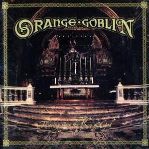 Orange Goblin - Thieving From the House of God (2004) {Rise Above}