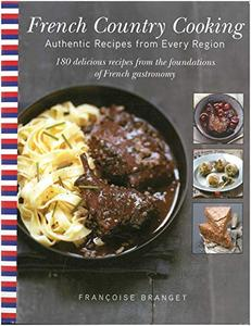 French Country Cooking: Authentic Recipes from Every Region (Repost)