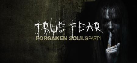 True Fear: Forsaken Souls (2016)