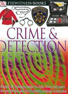 Crime and Detection (DK Eyewitness Books)