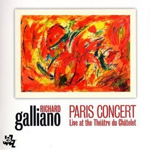 Richard Galliano - Paris Concert Live Theatre Du Chatelet