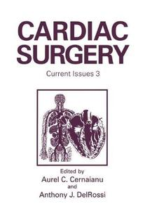 Cardiac Surgery: Current Issues 3