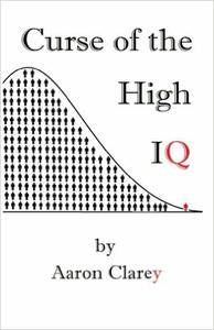 The Curse of the High IQ