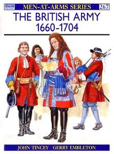 The British Army 1660-1704 (Men-at-Arms Series 267)