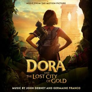 John Debney; Germaine Franco - Dora and the Lost City of Gold (Music from the Motion Picture) (2019)
