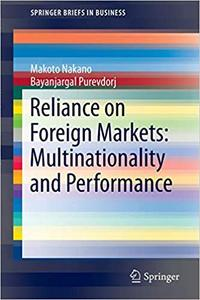 Reliance on Foreign Markets: Multinationality and Performance