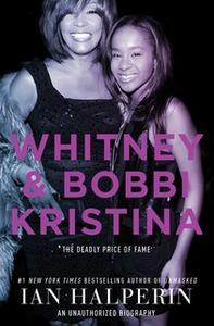 «Whitney and Bobbi Kristina» by Ian Halperin