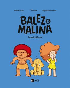 Balez et Malina - Tome 2 - Secret Défense