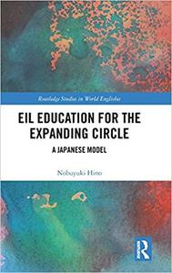 EIL Education for the Expanding Circle: A Japanese Model