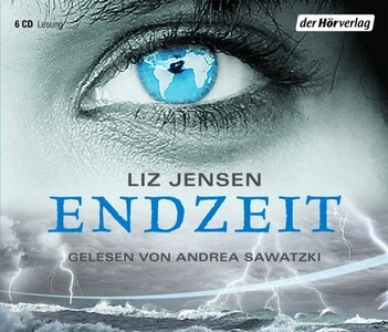 Liz Jensen - Endzeit