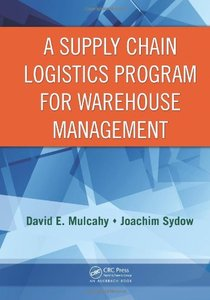 A Supply Chain Logistics Program for Warehouse Management (Repost)