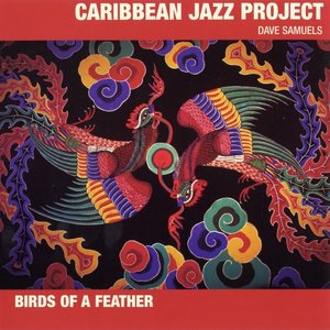 Caribbean Jazz Project - Birds Of A Feather (2003) {CCD 2199} [Re-Up]