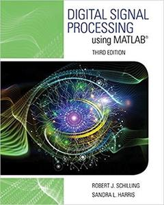 Digital Signal Processing using MATLAB (Activate Learning with these NEW titles from Engineering!) [Repost]