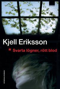 «Svarta lögner, rött blod» by Kjell Eriksson