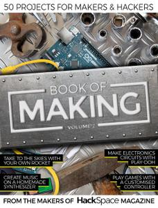 Hackspace - Book of Making, Volume 2, 2019