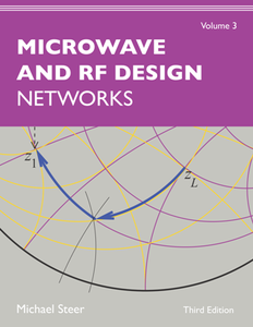 Microwave and RF Design, Volume 3 : Networks, Third Edition
