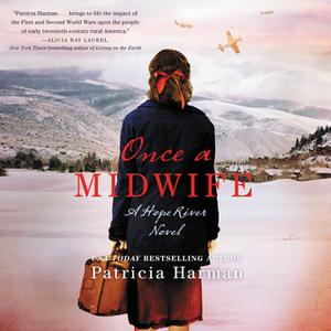 «Once a Midwife» by Patricia Harman