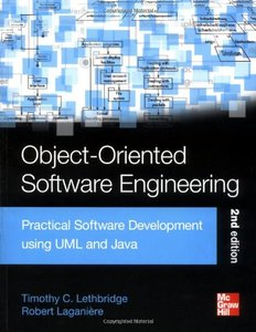 Object-Oriented Software Engineering: Practical Software Development using UML and Java (2nd edition) (Repost)
