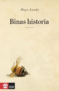 «Binas historia» by Maja Lunde