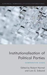 Institutionalisation of Political Parties Comparative Cases