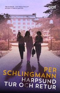 «Harpsund tur och retur» by Per Schlingmann