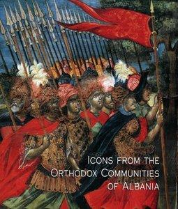 Icons From the Orthodox Communities of Albania: Collection of the National Museum of Medieval Art, Korce (Repost)