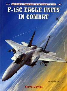 F-15C Eagle Units in Combat (Osprey Combat Aircraft 53) (Repost)