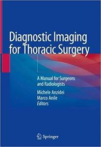 Diagnostic Imaging for Thoracic Surgery: A Manual for Surgeons and Radiologists