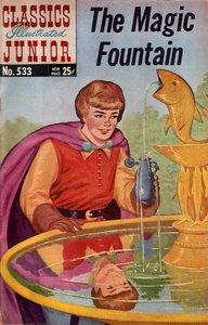 The Magic Fountain - Classics Illustrated Junior - 533