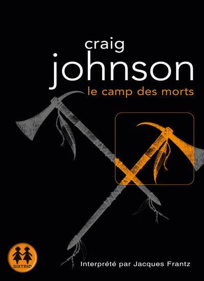 """Craig Johnson, """"Le camp des morts"""""""