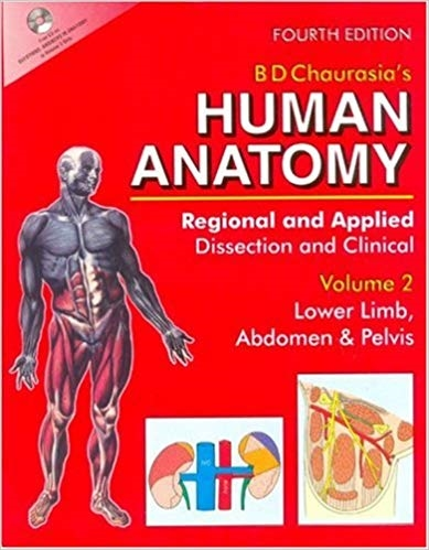 Human Anatomy: Regional & Applied (Dissection & Clinical) Vol. 2: Lower Limb, Abdomen & Pelvis (4th Edition) (Repost)