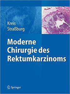 Moderne Chirurgie des Rektumkarzinoms (Repost)