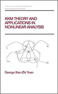 KKM Theory and Applications in Nonlinear Analysis