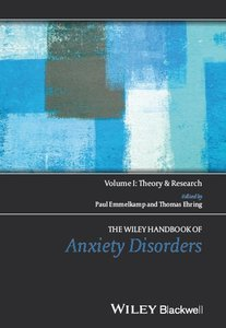 The Wiley Handbook of Anxiety Disorders