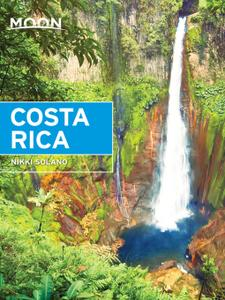 Moon Costa Rica (Moon Travel Guide)